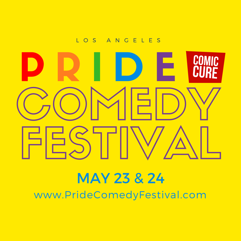 Pride Comedy Festival Los Angeles