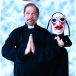 Puppet Comedian Jerry Halliday and the Not So Holy Nun