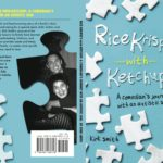 Rice Krispi's and Ketchup: A Comedian's Journey with an Autistic Child