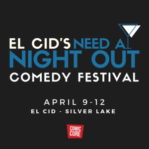 Need A Night Out Comedy Festival