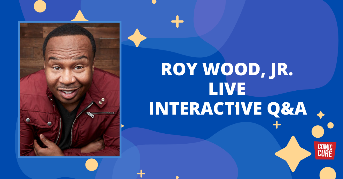LIVE Q&A with Roy Wood, Jr.